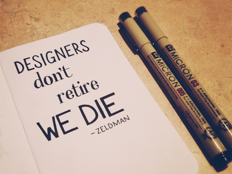 designers-dont-retire-we-die-zeldman