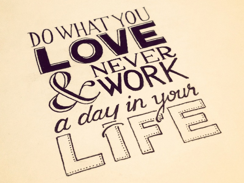 Love Working With You Quotes: Do What You Love And Never Work A Day In Your Life