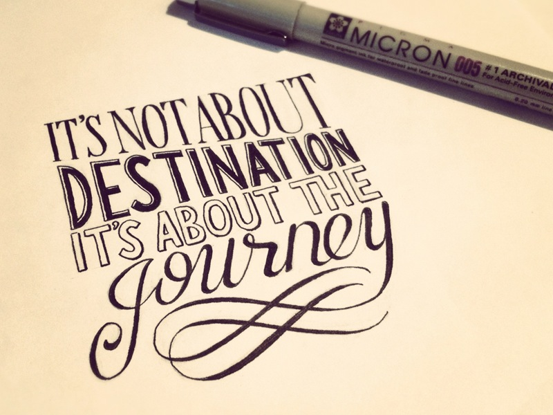 Its Not About Destination Its About The Journey Seanwes