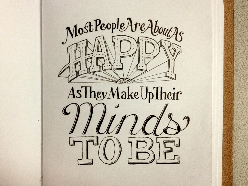 Most People Are About As Happy As They Make Up Their Minds ...