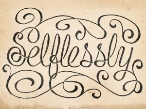 selflessly