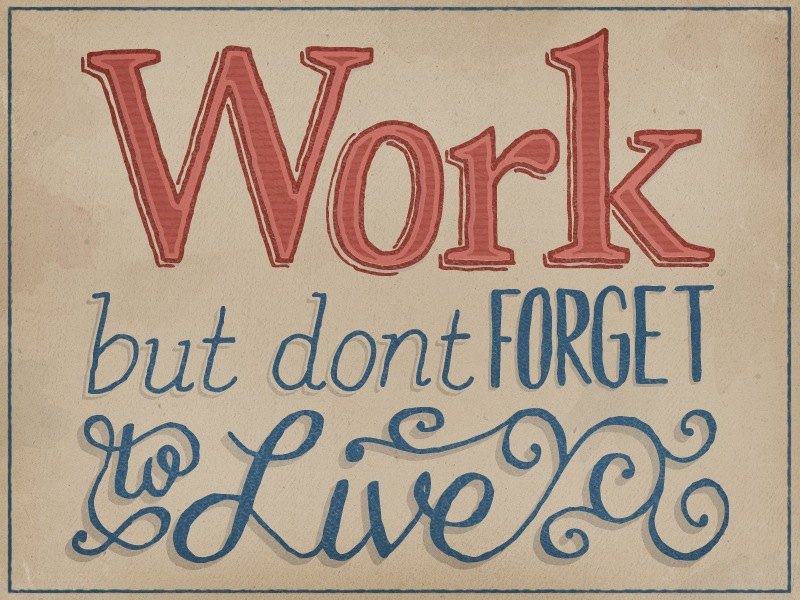 work to live dont live to Best answer: people should work to live and not live to work basically what this means is that we need to work so we can earn money to live, but we do not live.