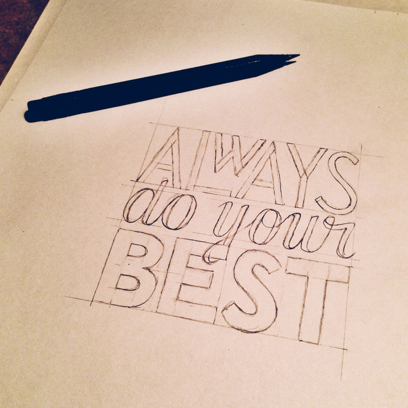 always-do-your-best-sketch