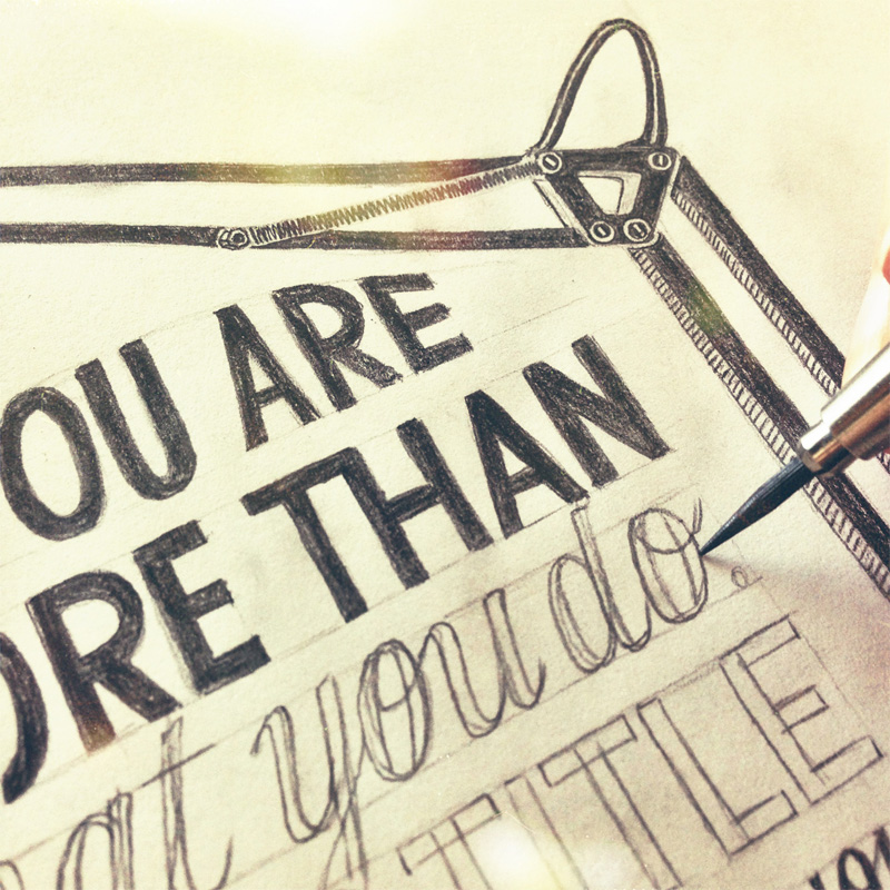 you-are-more-than-what-you-do-sketch