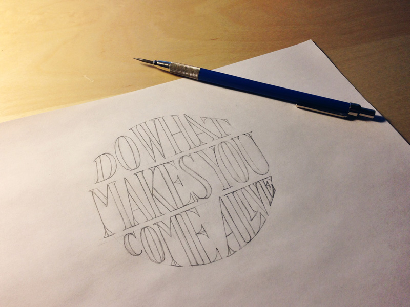 do-what-makes-you-come-alive-sketch