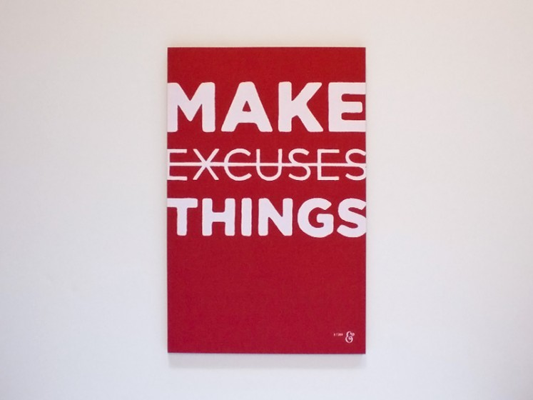 make-things-not-excuses-poster1