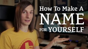 how-to–make-a-name-for-yourself