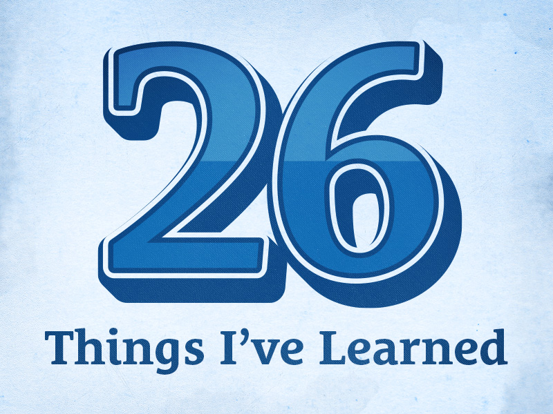26-things-ive-learned