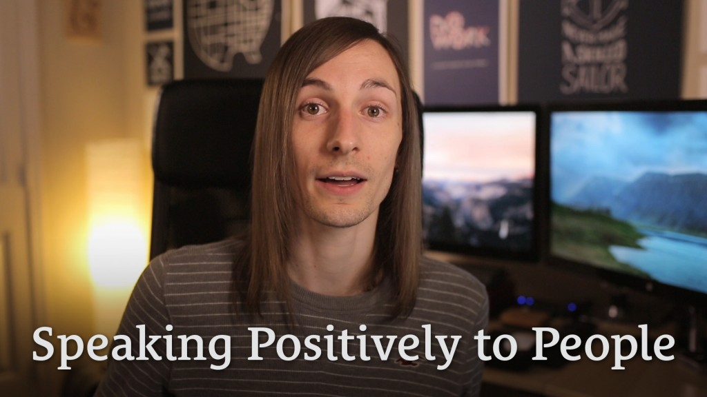 016: Speaking Positively to People