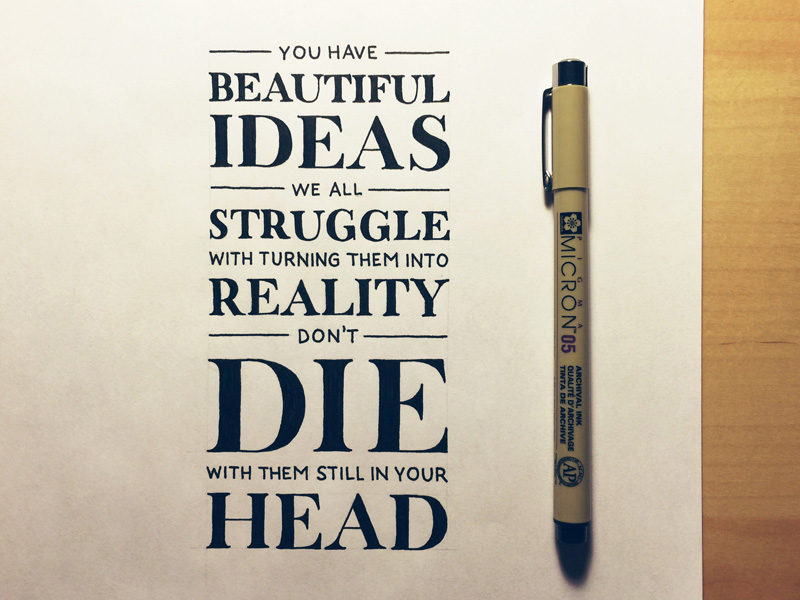 you have beautiful ideas | hand letteringseanwes