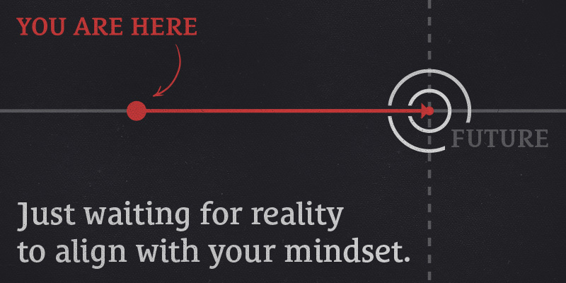goals-reality-align-with-mindset