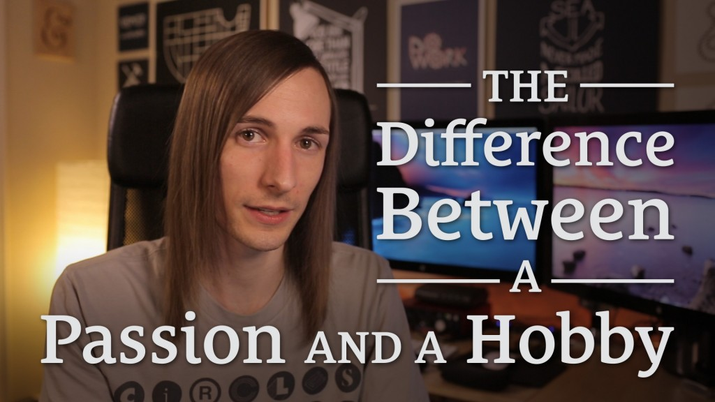 031: The Difference Between a Passion and a Hobby