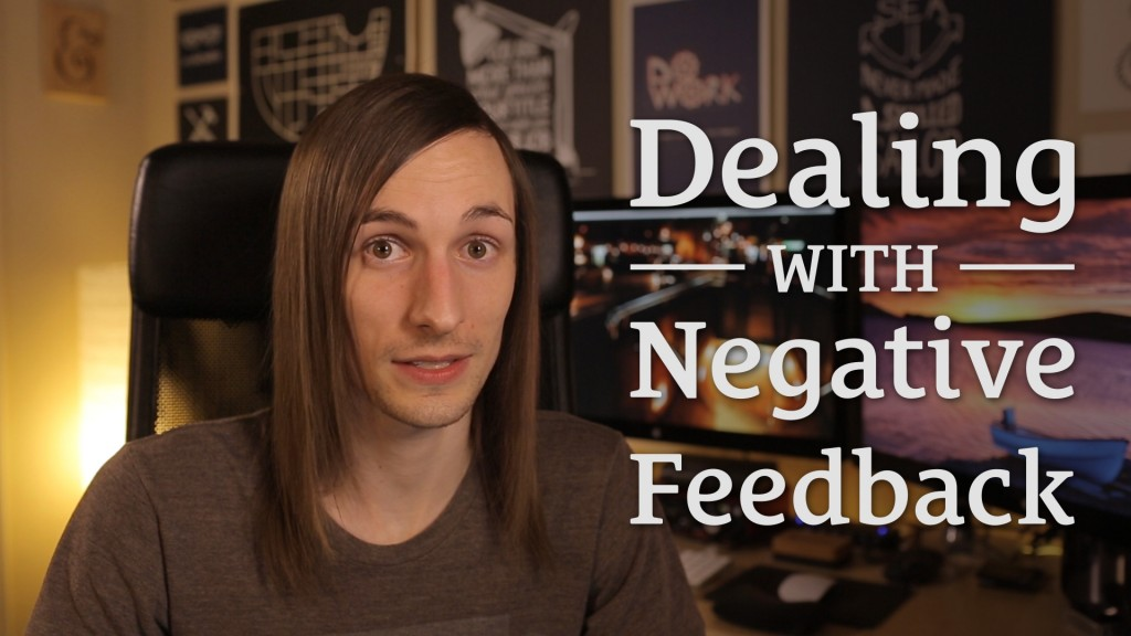 050: Dealing With Negative Feedback