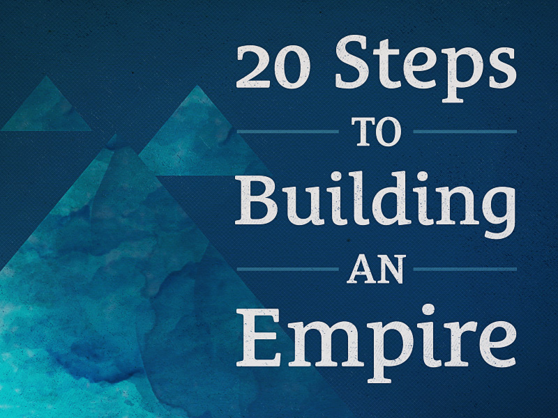 20-steps-to-building-an-empire