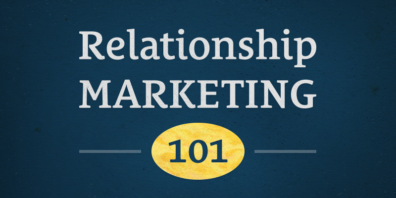 relationship-marketing-101