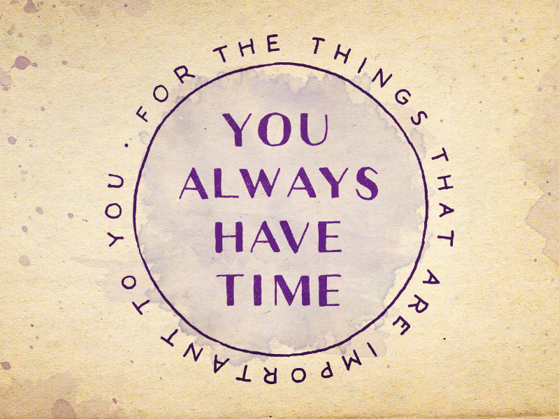 175-you-always-have-time