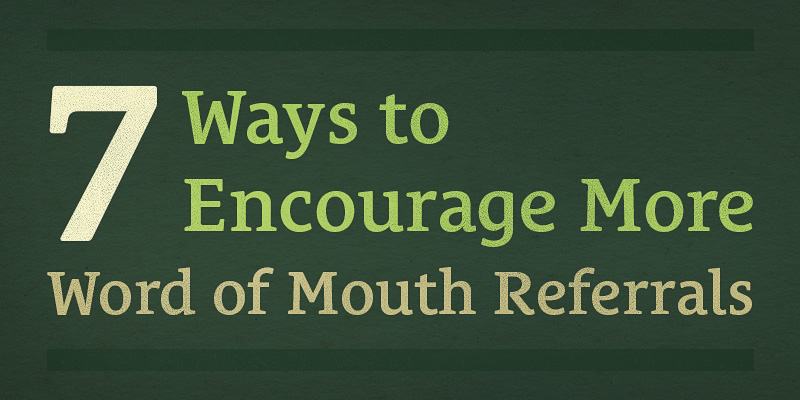 179 7 Ways To Encourage More Word Of Mouth Referrals Seanwes Podcast
