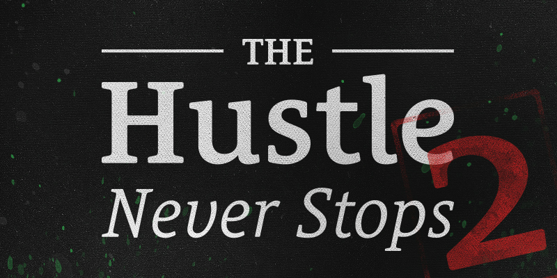 hustle-never-stops-part2