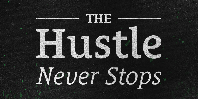 hustle-never-stops