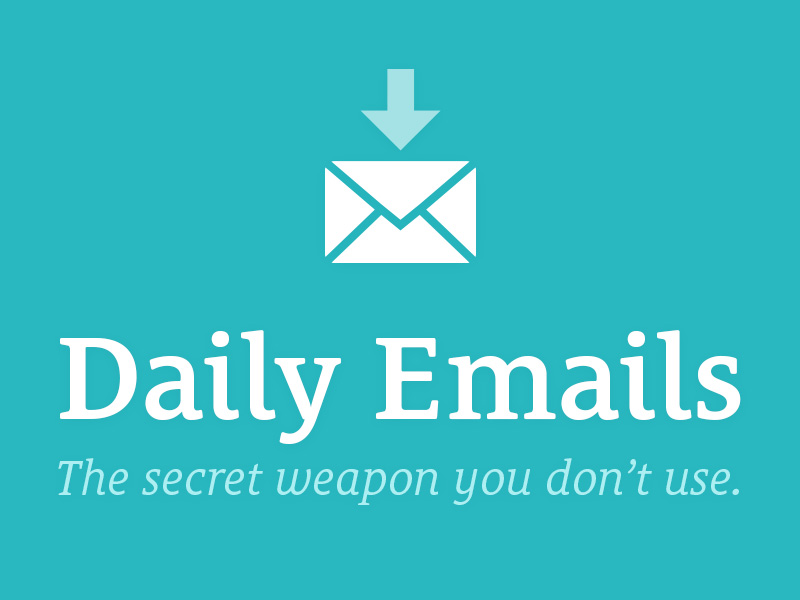 Daily Emails?!
