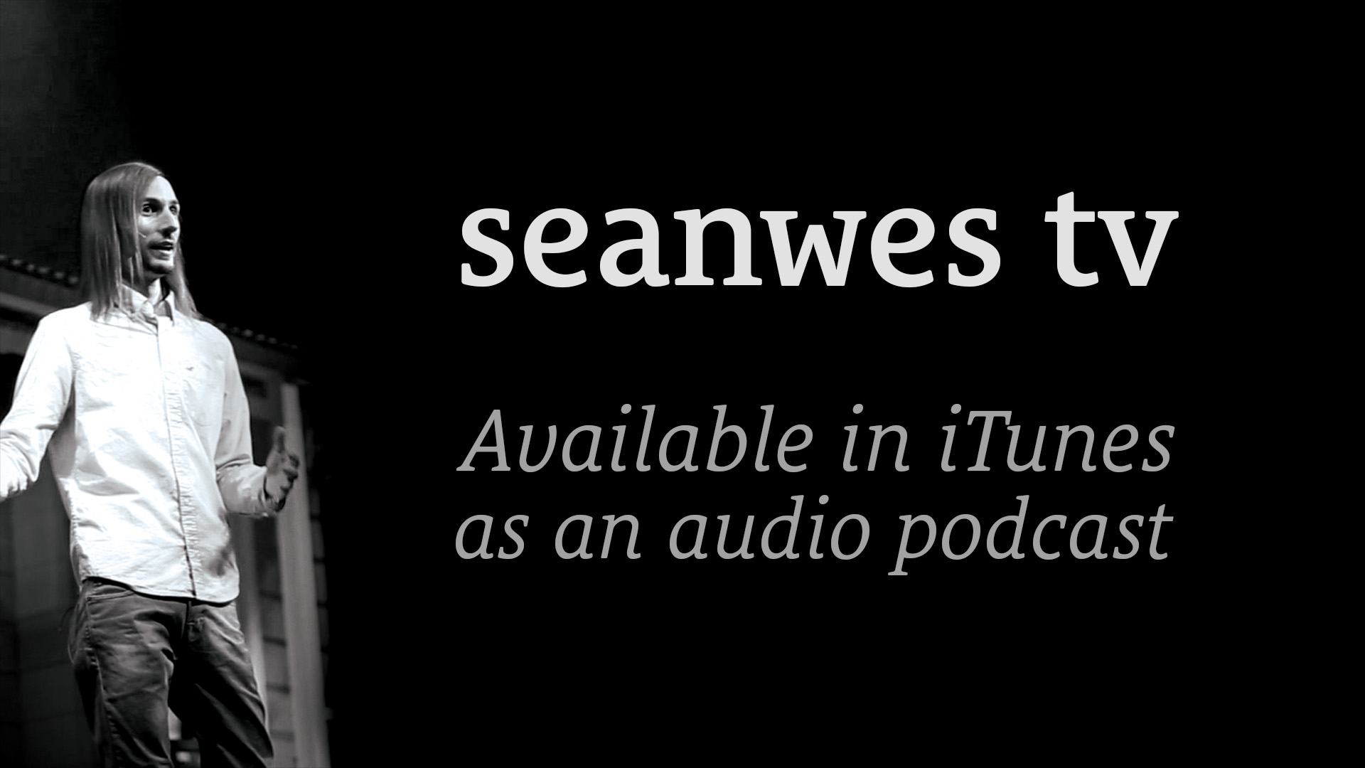 LISTEN TO THIS FIRST! – seanwes tv Now Available as a Podcast