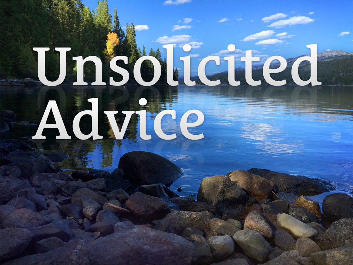 unsolicited-advice