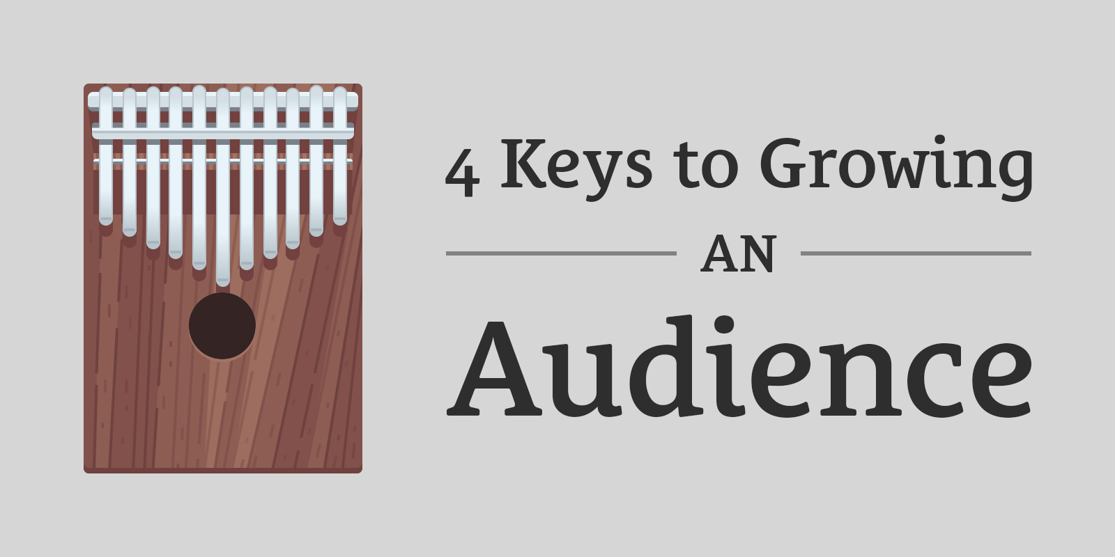 240-4-keys-to-growing-an-audience