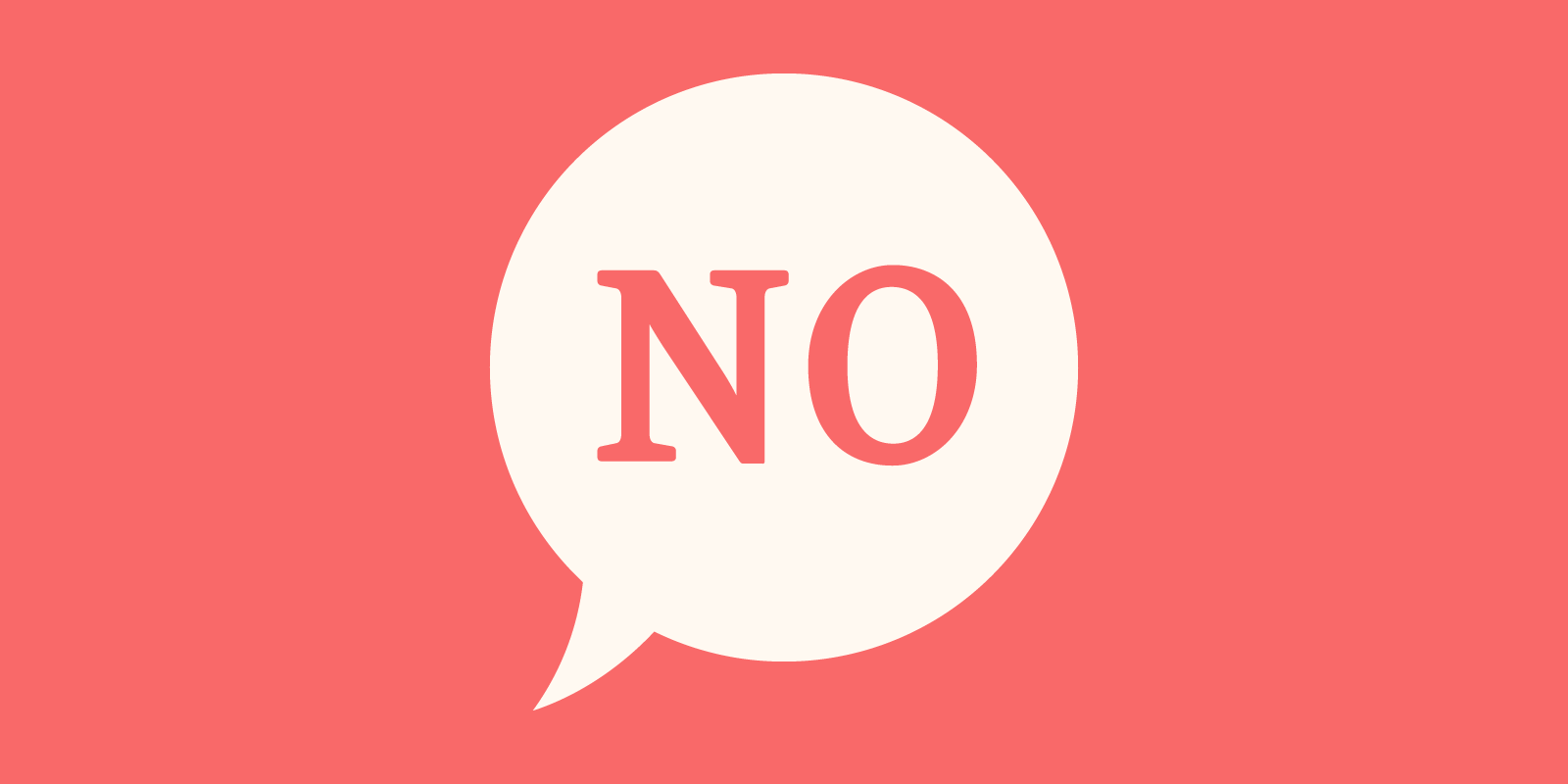 Saying No to Things That Don't Serve Your Goals