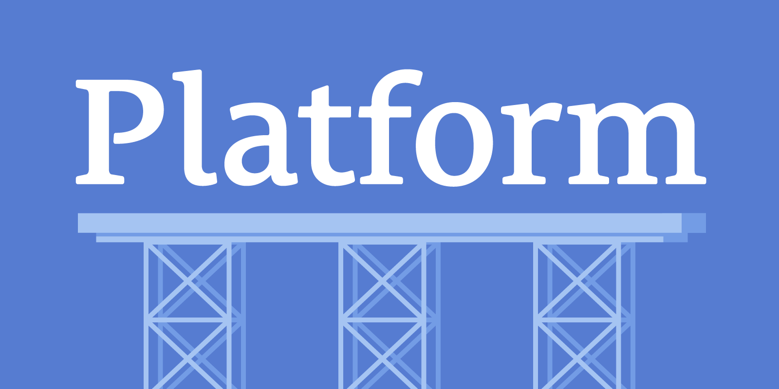Build Your Own Platform
