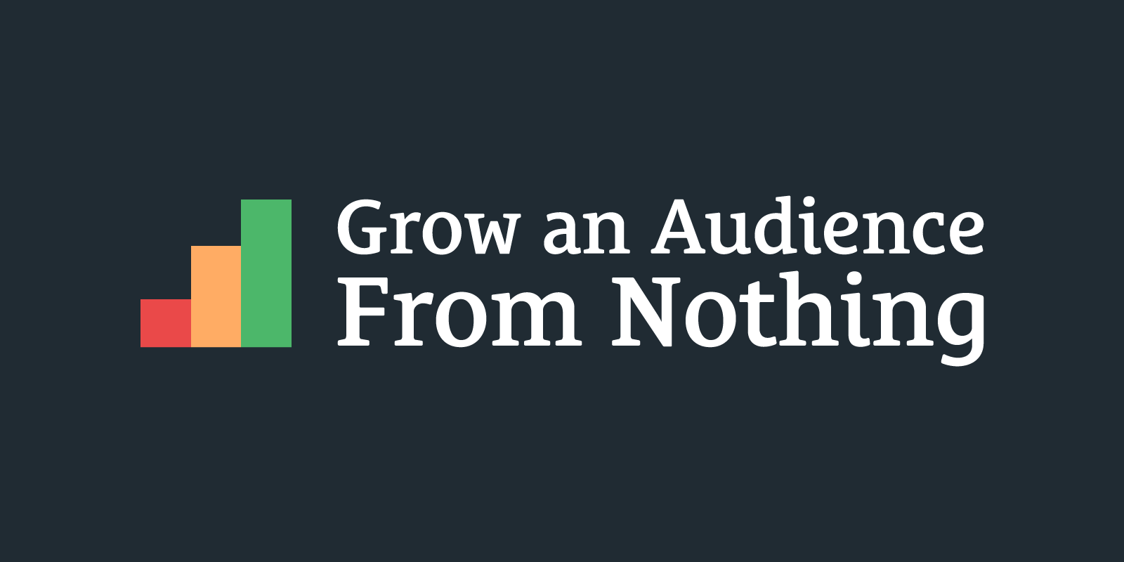 How Do I Build an Audience From Nothing?