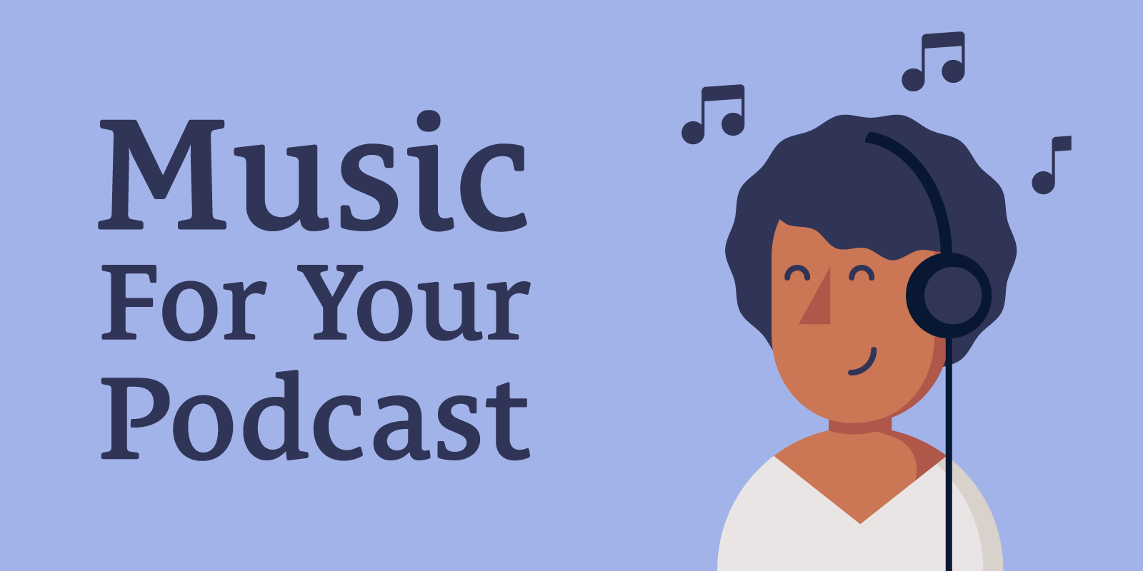 The Podcast Dude 52: Where to Find the Best Music For Your Podcast