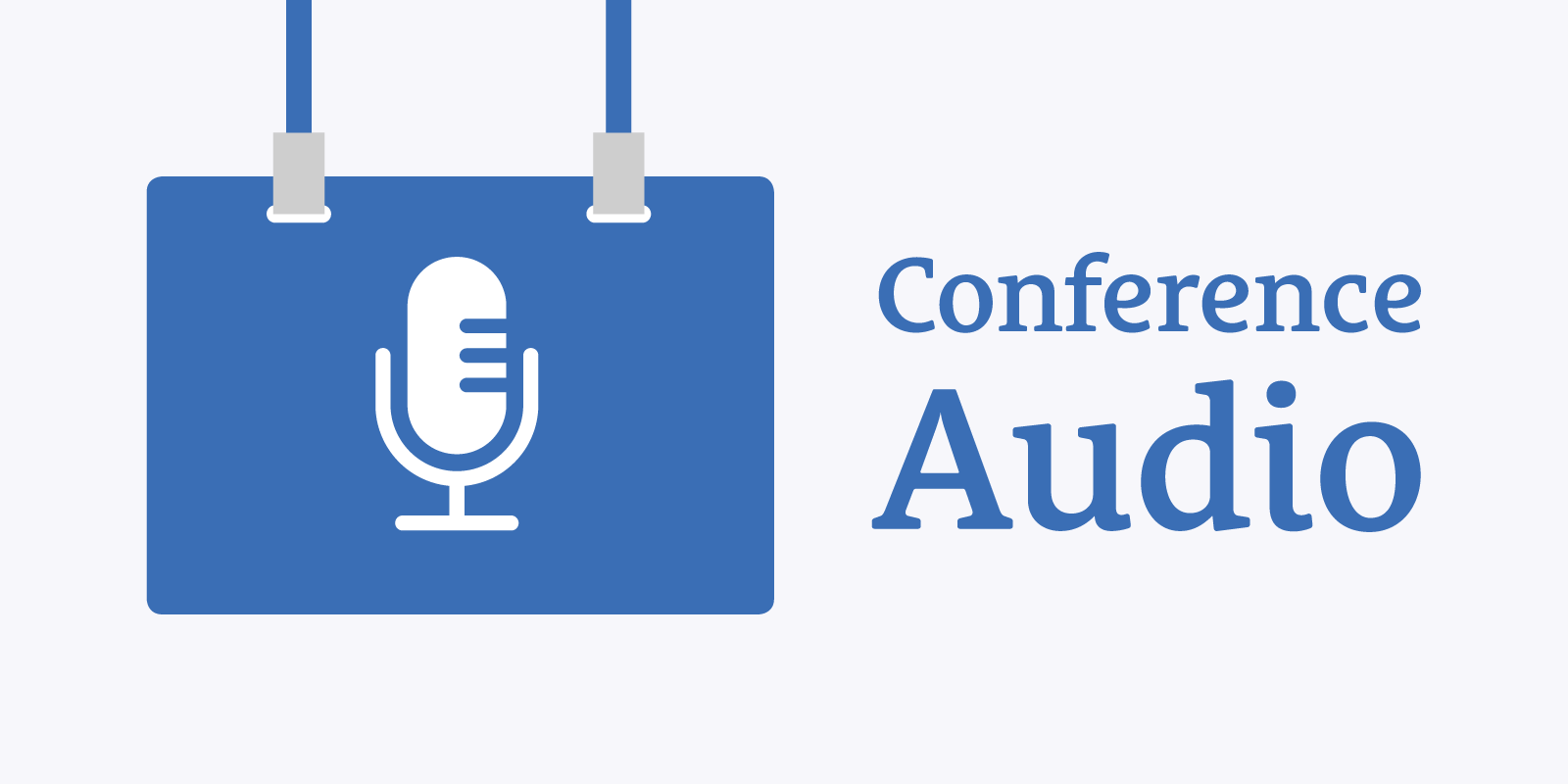 Recording Audio at a Conference
