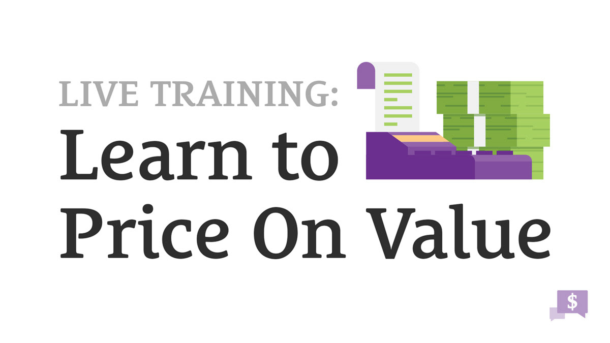 Live Training: Learn to Price On Value