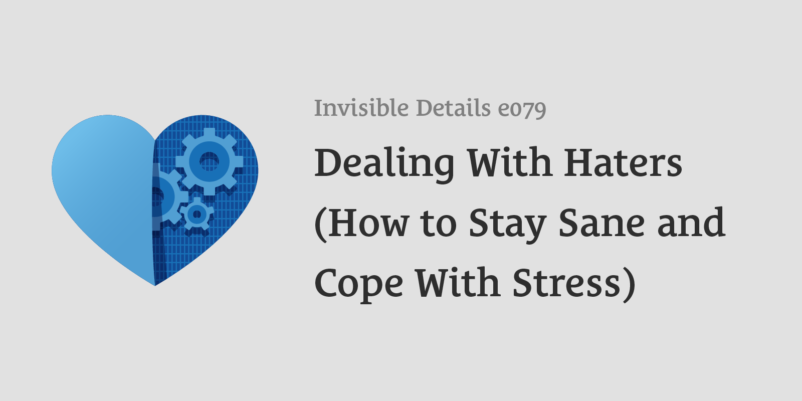 Dealing With Haters (How to Stay Sane and Cope With Stress)