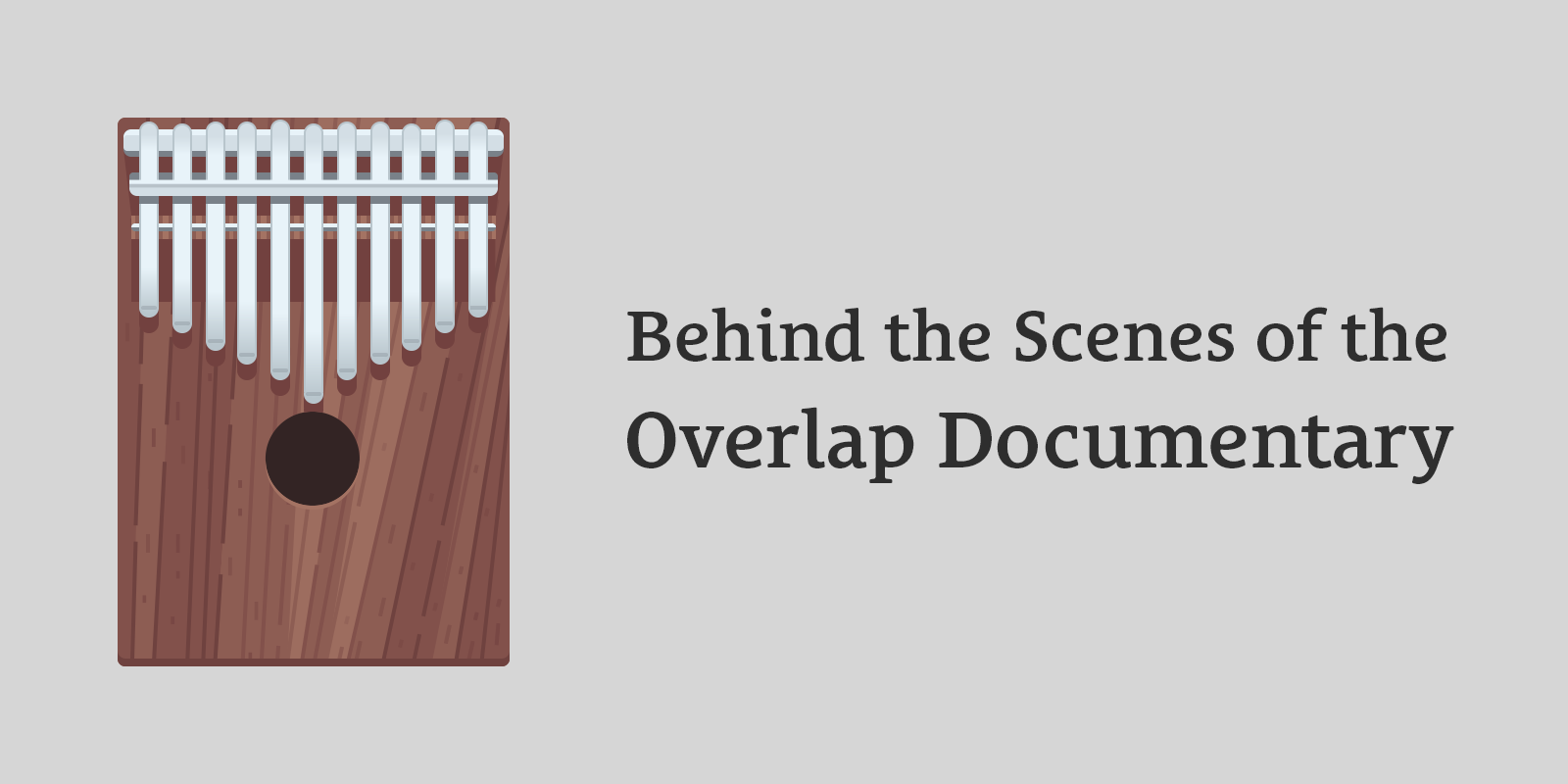 Behind the Scenes of the Overlap Documentary