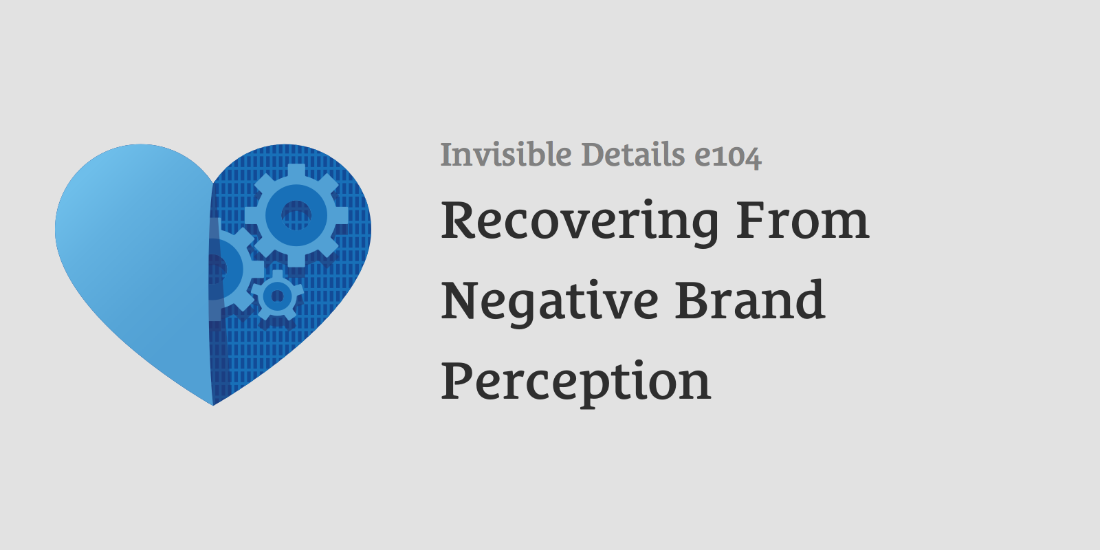 Recovering From Negative Brand Perception
