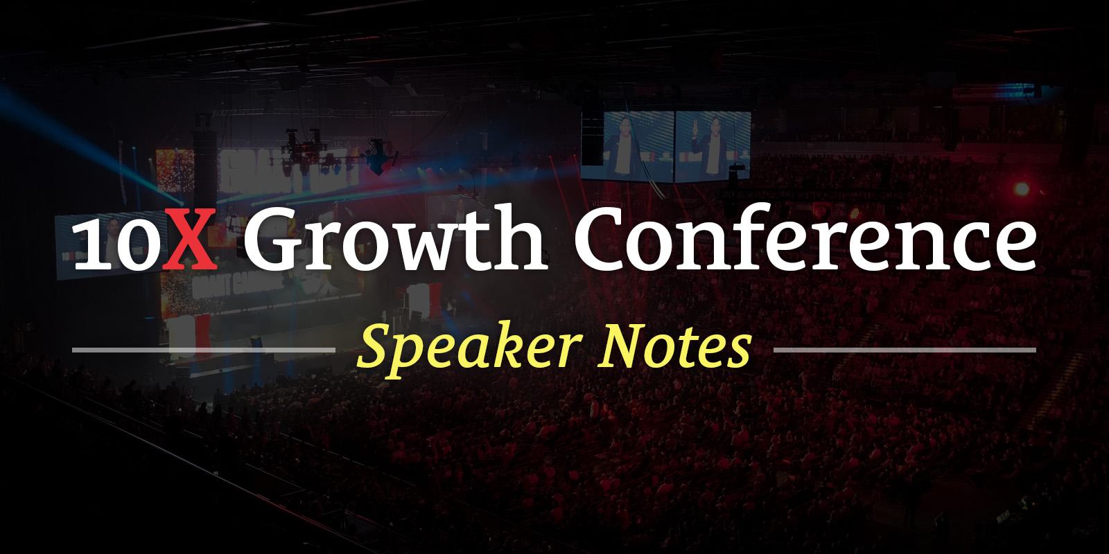 10x growth conference review speaker notes seanwes malvernweather Image collections