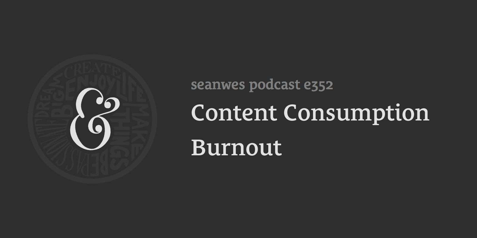 Content Consumption Burnout