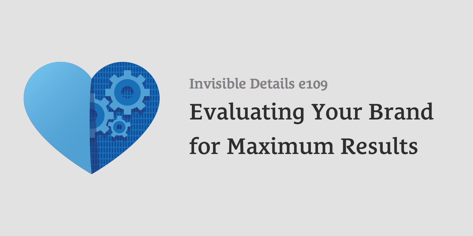 Evaluating Your Brand for Maximum Results
