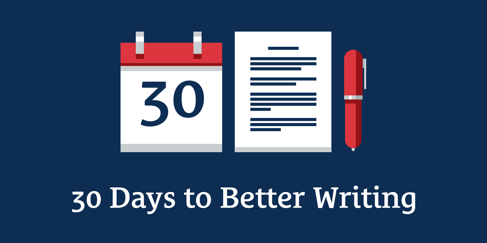 30 Days to Better Writing