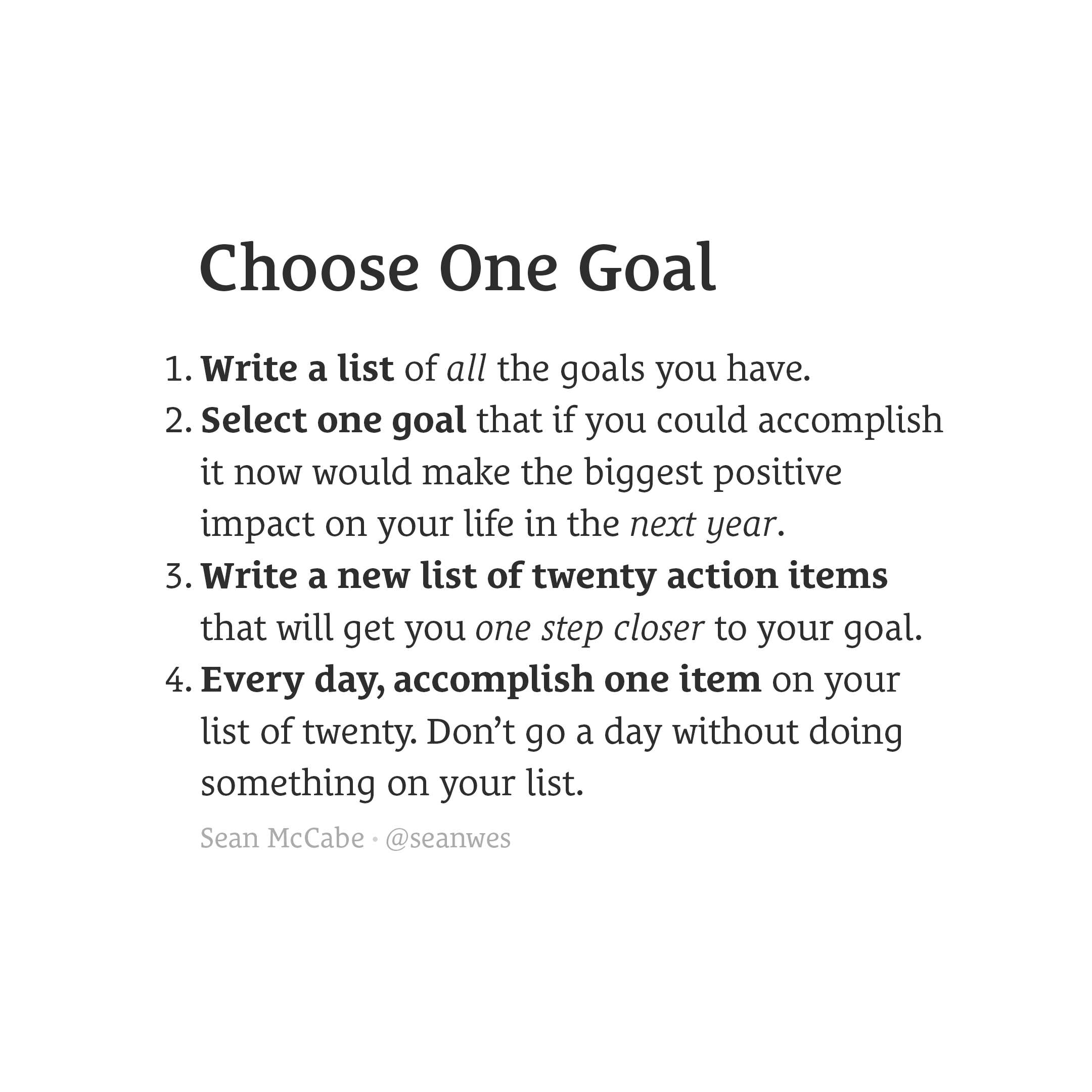 Choose one goal.