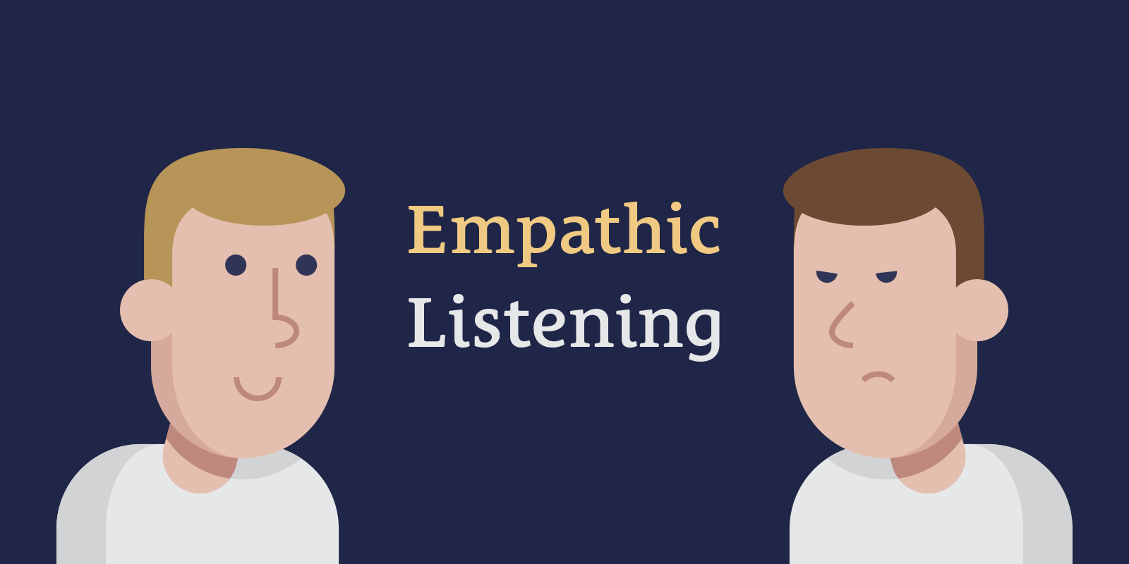 The Superpower of Empathic Listening