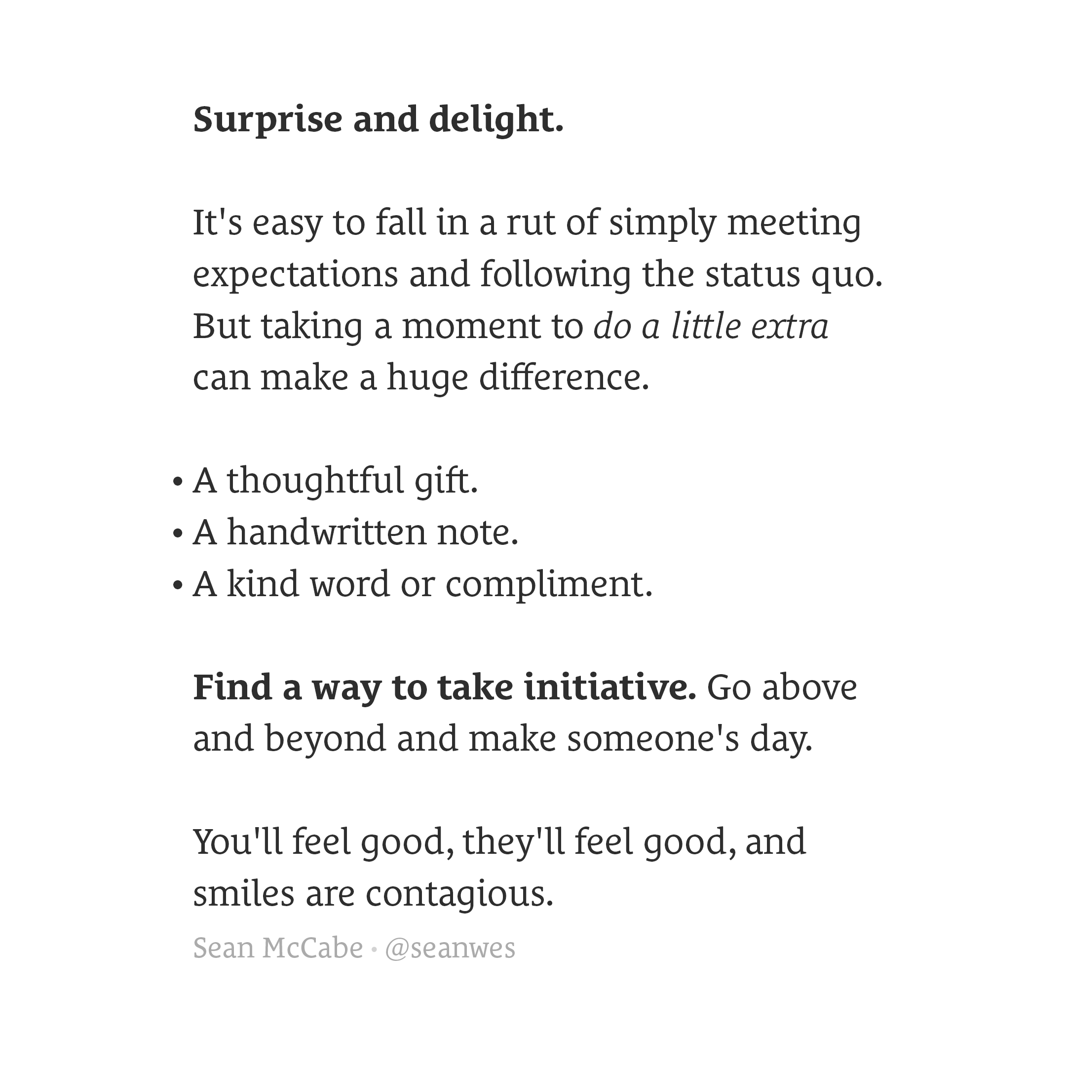 Surprise and delight.