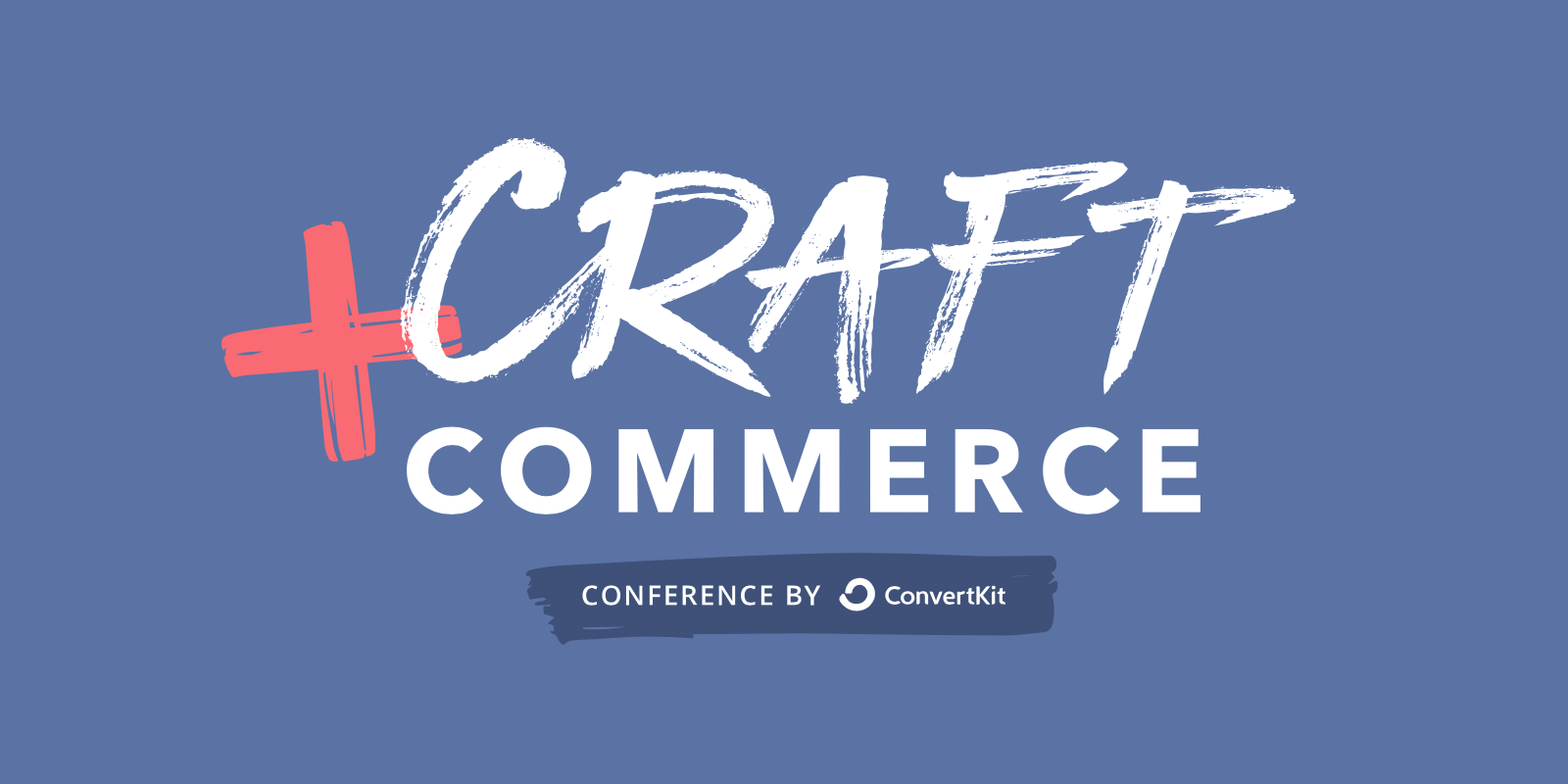 Craft + Commerce - Conference by ConvertKit