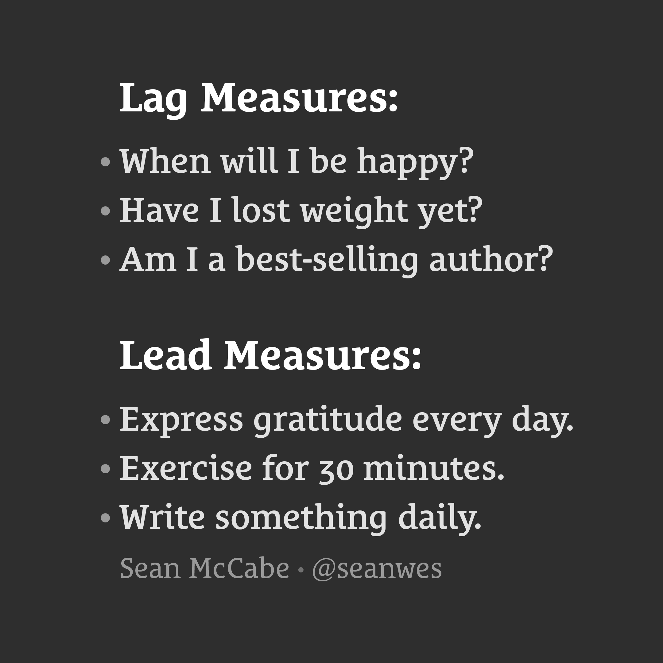 Lag Measures vs. Lead Measures