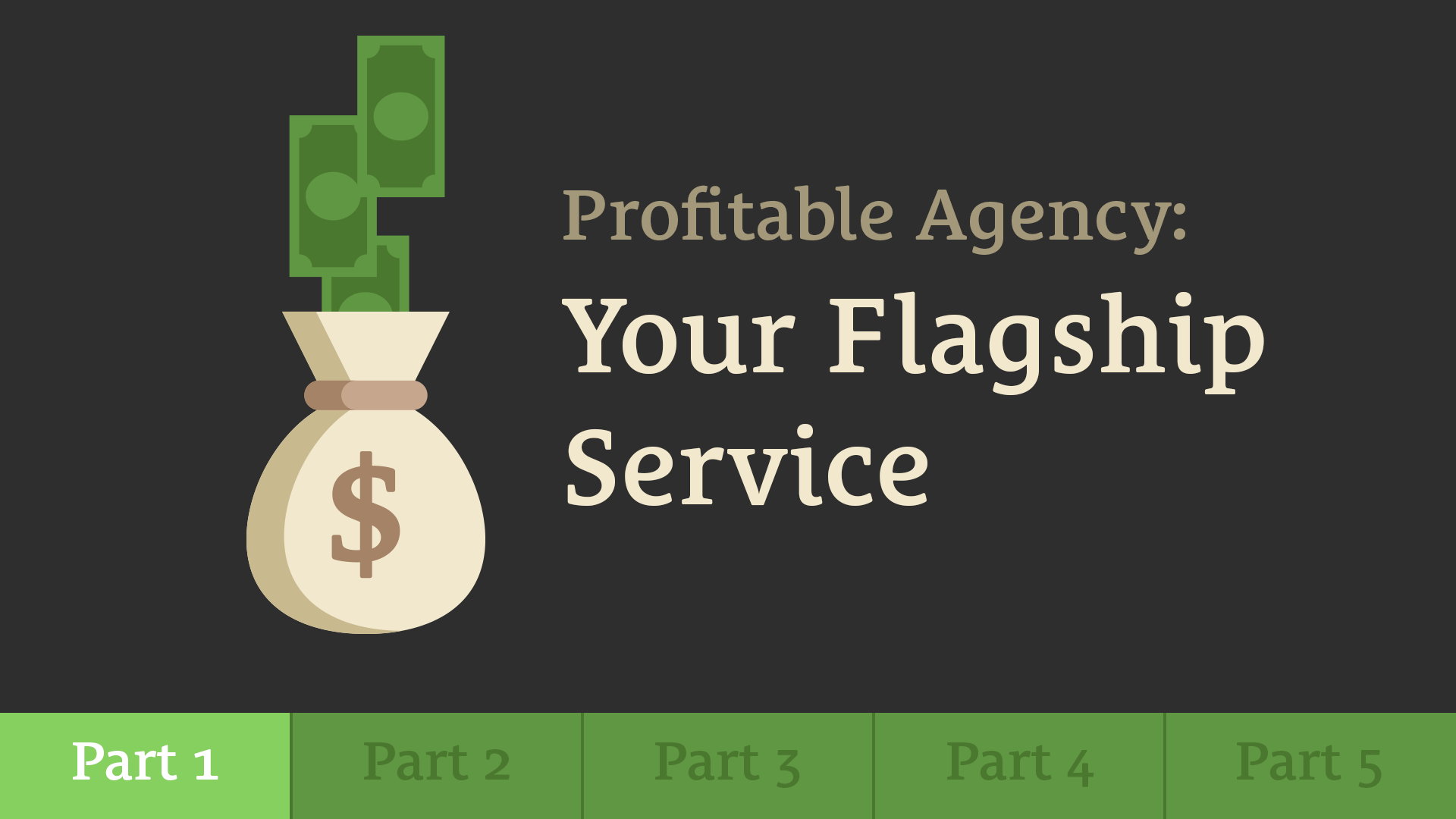 496: Build a Profitable Agency - Part 1: Your Flagship Service