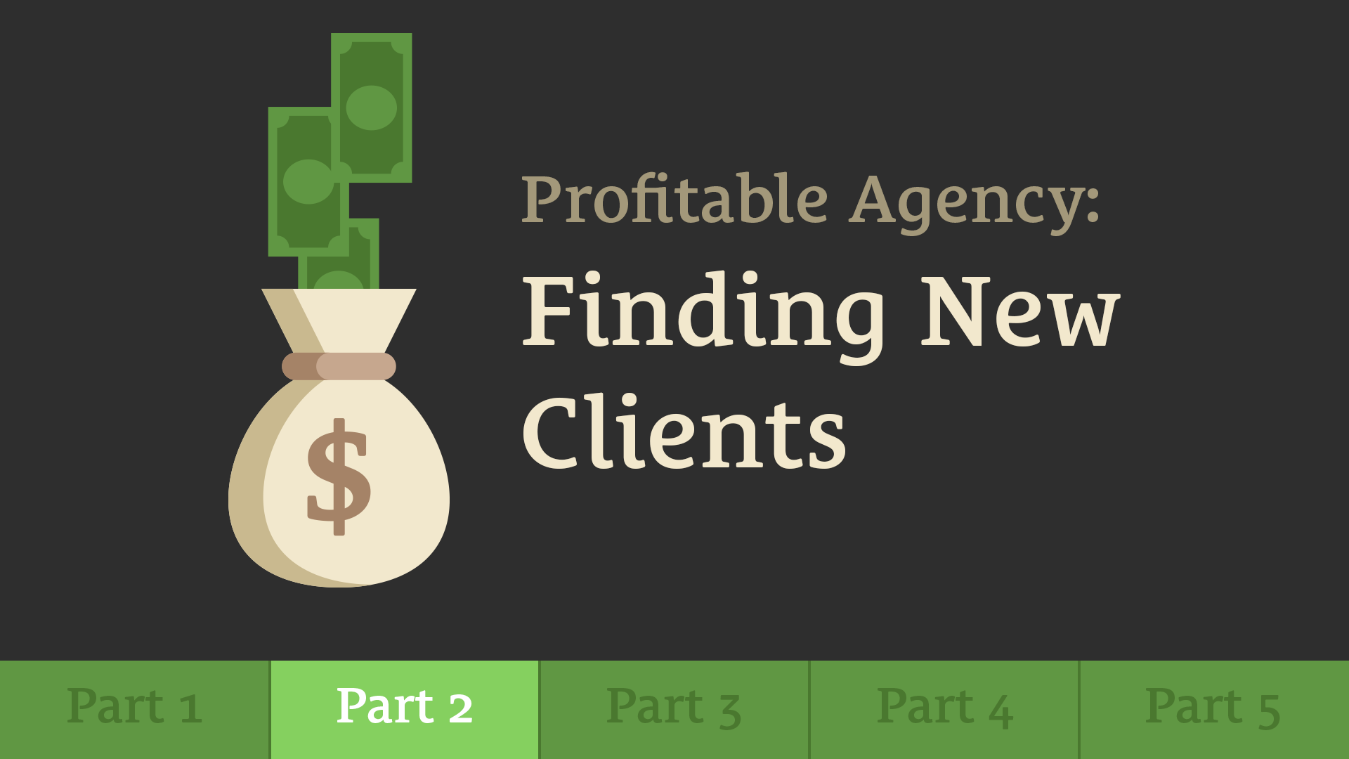 497: Build a Profitable Agency - Part 2: Finding New Clients