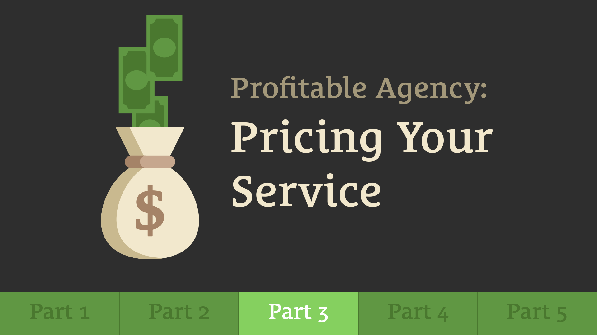 498: Build a Profitable Agency - Part 3: Pricing Your Service