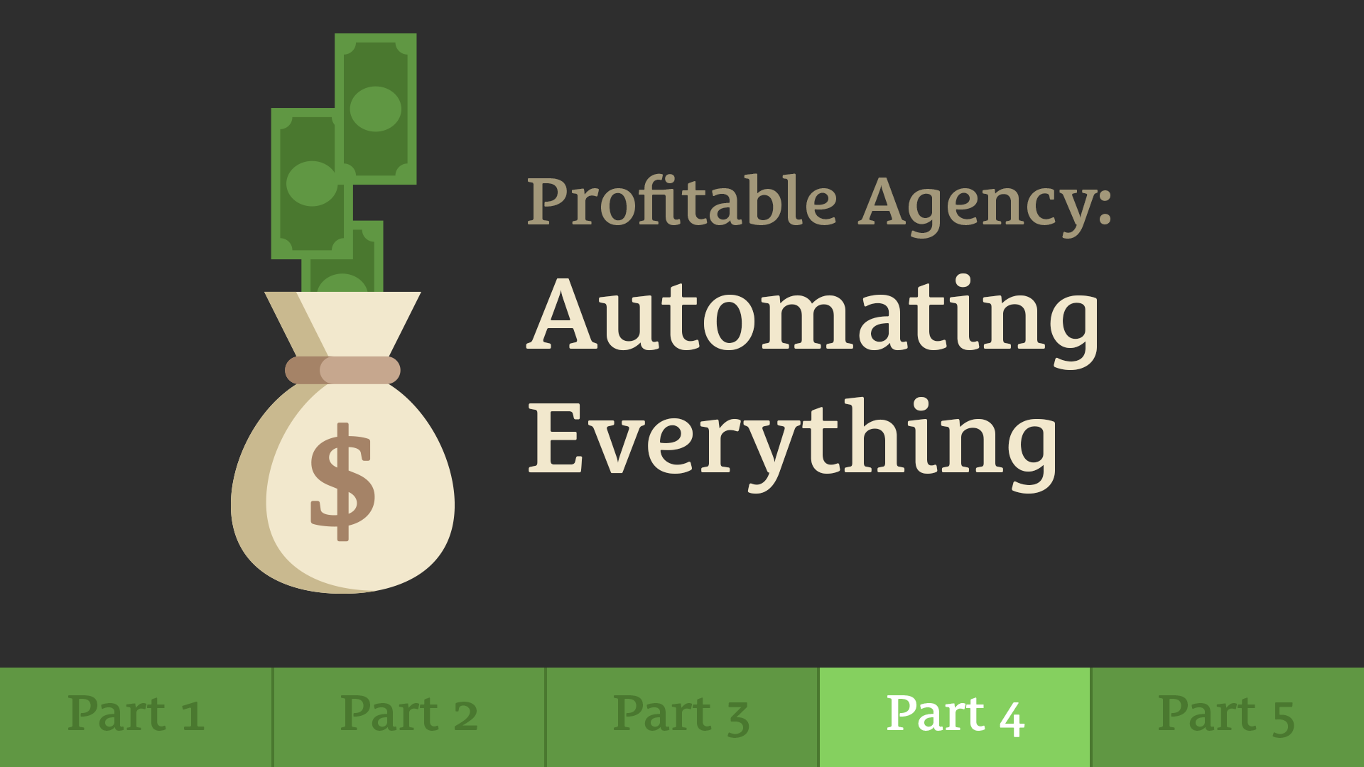 499: Build a Profitable Agency – Part 4: Creating Processes and Automating Everything
